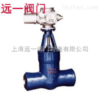 焊接闸阀Z960Y-P54 100V 140V 170V
